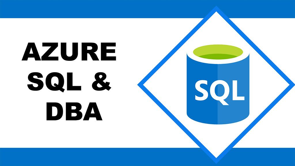 Azure SQL & DBA Training
